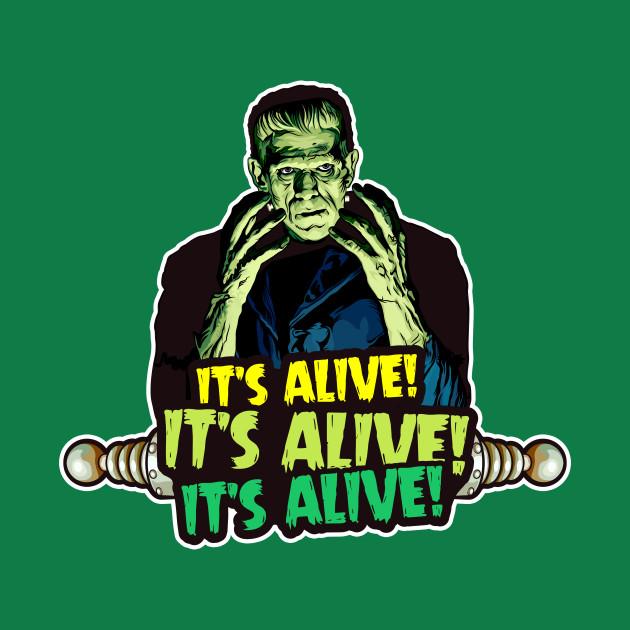 It's Alive!  It's Alive!  It's Alive!