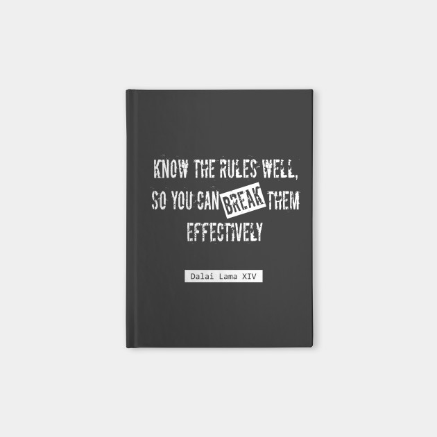 Break The Rules Dalai Lama Quote Quotes Notebook Teepublic