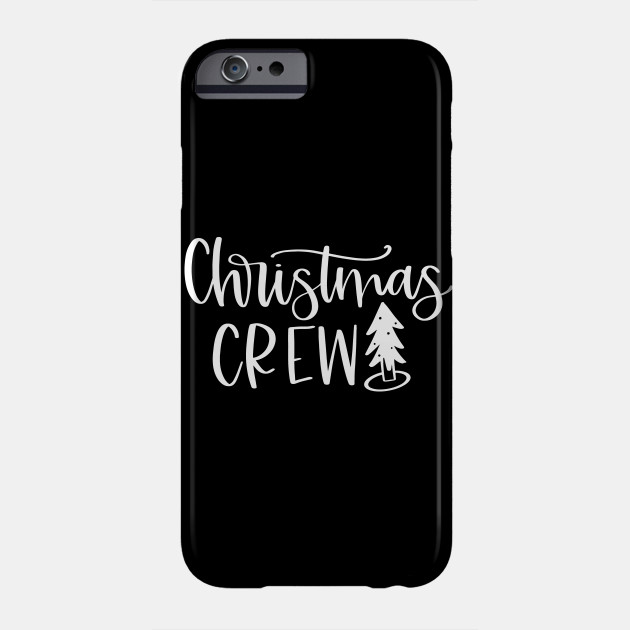Christmas Break Christmas Crew Matching Christmas Shirts Phone Case