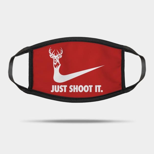 Just Shoot It