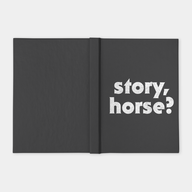 Story Horse / Irish Sayings Design