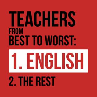teachers from best to worst english teacher t shirt