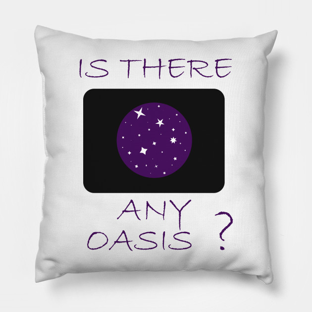 Is there any Oasis