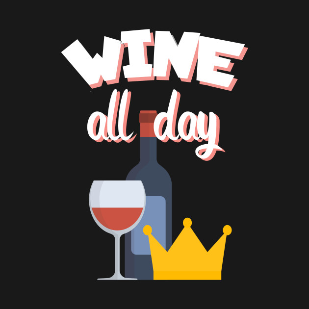 Wine all day