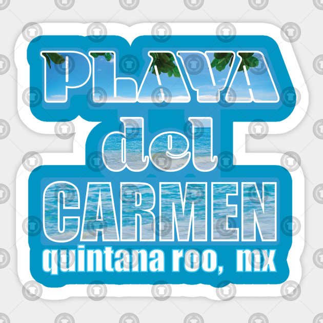 Playa Del Carmen, Quintana Roo, Mexico Travel T-shirt
