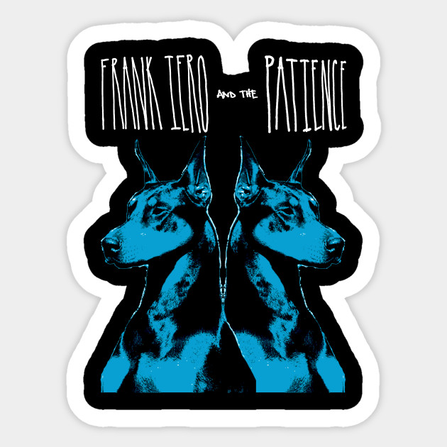 Frank Iero And The Patience Frank Iero And The Patience Sticker