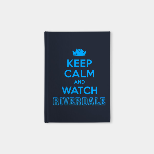 Riverdale - Keep Calm And Watch Riverdale