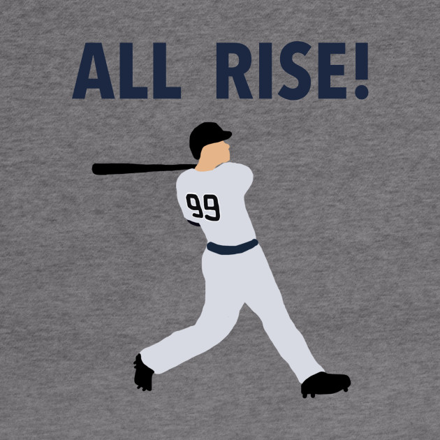 Aaron Judge - ALL RISE!
