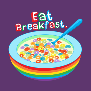 Eat Breakfast.