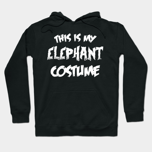 Elephant Halloween Costume Gift I Halloween Party Hoodie