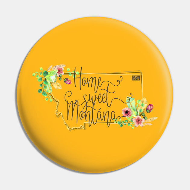 Floral Home Sweet Montana US State Pride Proud 406