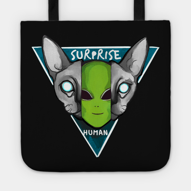 Cat is an alien Surprise, human!