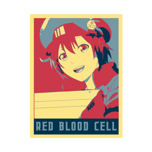 Red Blood Cell - Cells At Work Poltical   Anime Shirt