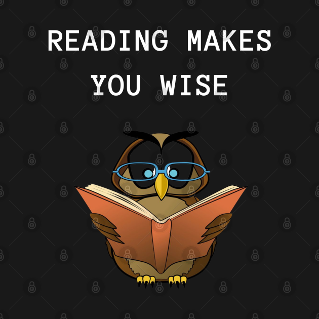 READING MAKES YOU WISE 1
