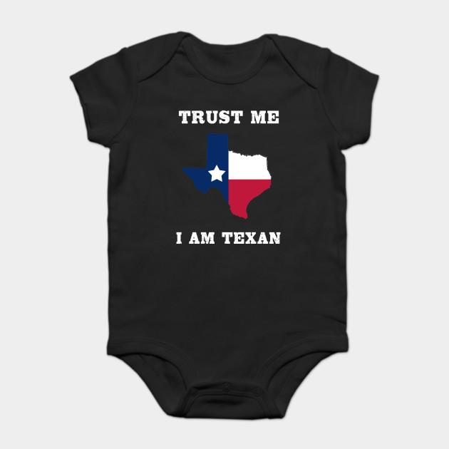 782236151 Trust Me I Am Texan - Tshirts   Accessories - Onesie