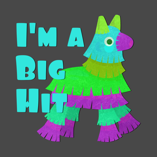 I'm a Big Hit