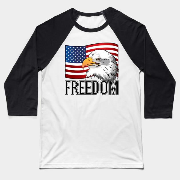 e92c67737cc07 Freedom Usa Flag American Eagle - Freedom - Baseball T-Shirt