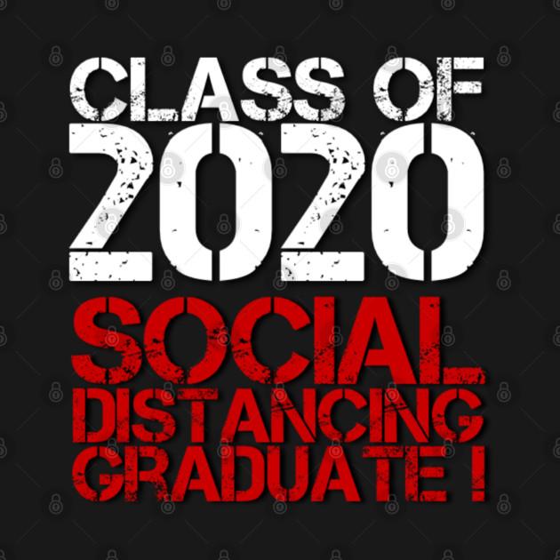 Class of 2020 Social Distancing Graduate (Graduation Day)