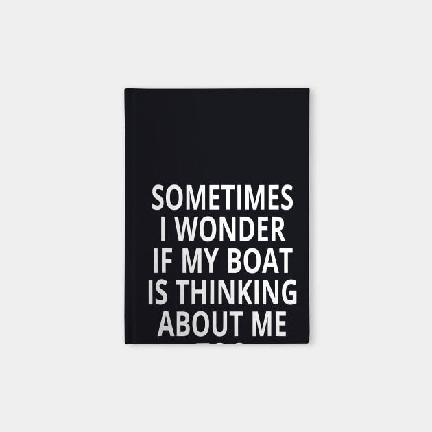 Is My Boat Thinking About Me Too Design Motor Boating