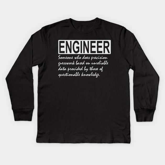 cf528668 Funny Engineer Definition - Cool Engineering T-Shirt Kids Long Sleeve T- Shirt
