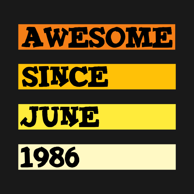 Awesome since june 1986