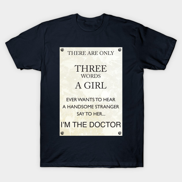 feaf9f15d 3 Words, I'm The Doctor - Doctor Who - T-Shirt | TeePublic