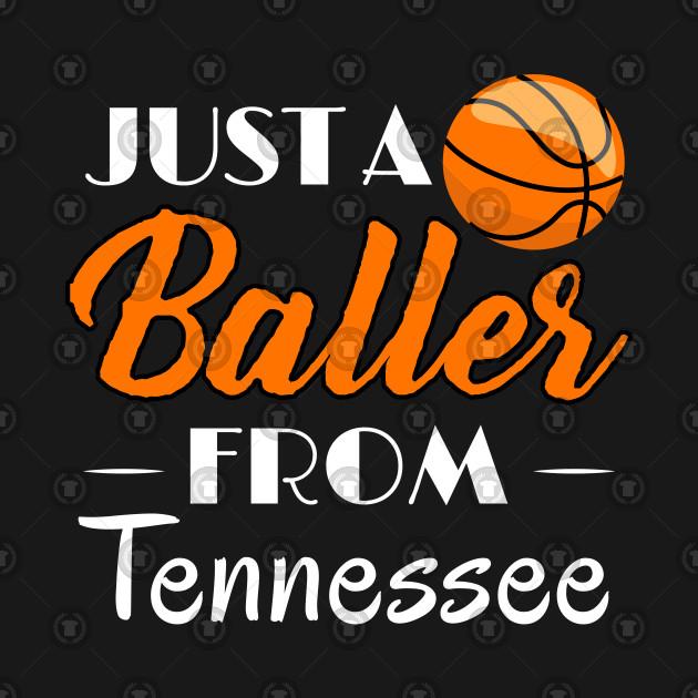 Just a Baller from Tennessee Basketball Player T-Shirt