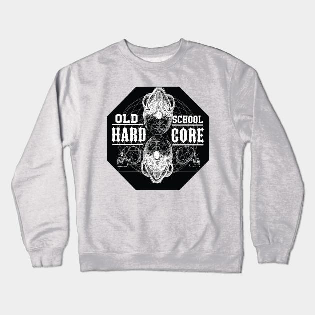 94b707169 old school hardcore - Hardcore - Crewneck Sweatshirt | TeePublic