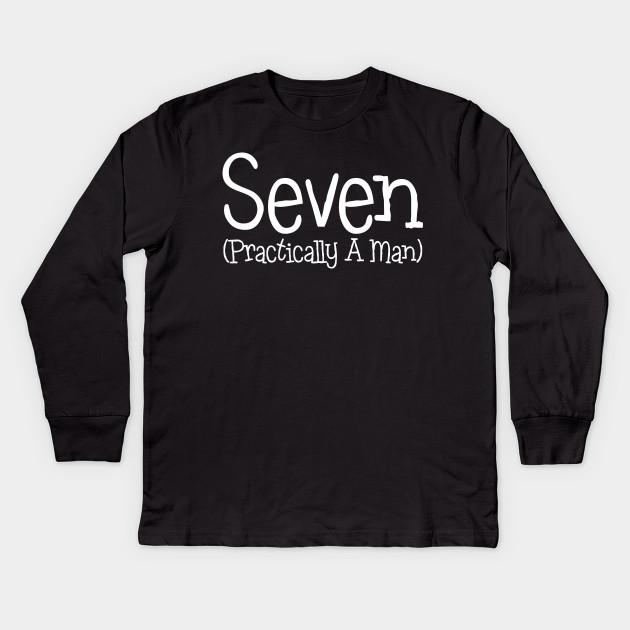 Seven Practically A Man 7th Birthday Shirt For Boys
