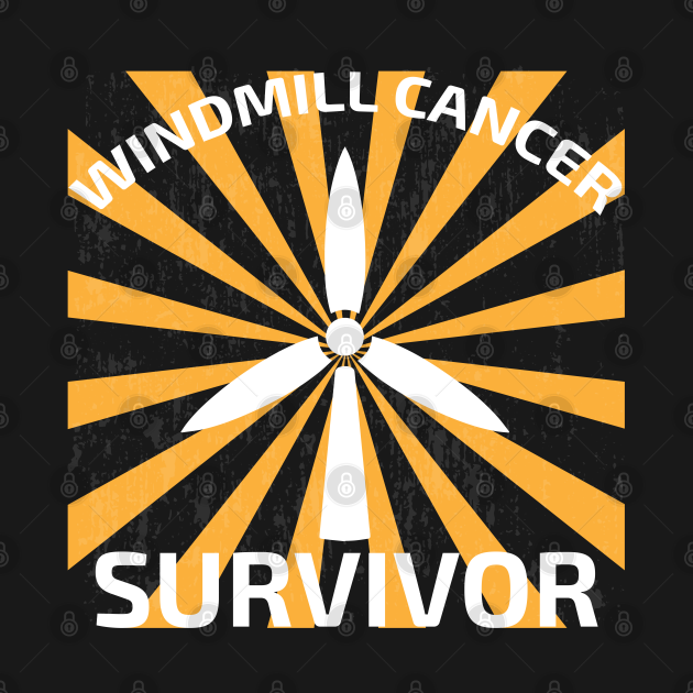 Windmill Cancer Noise Survivor Awareness Gift Anti Trump ...