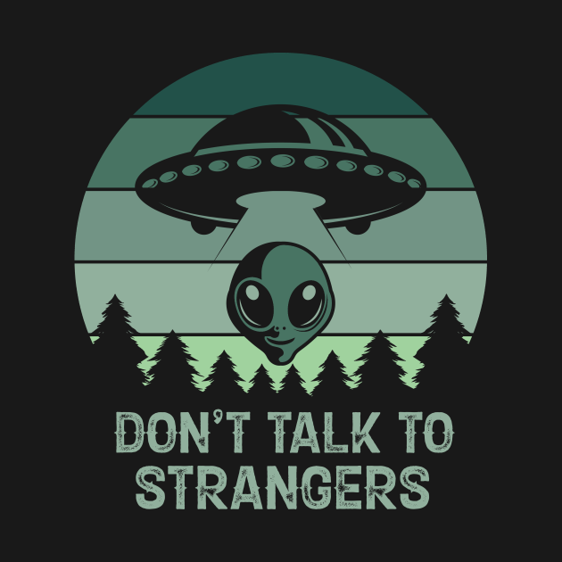 Don't Talk To Strangers Vintage