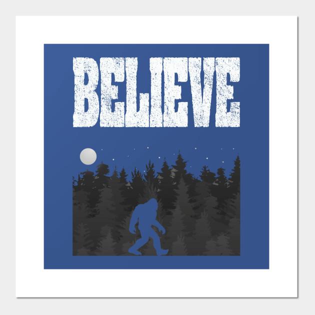 Bigfoot Believe