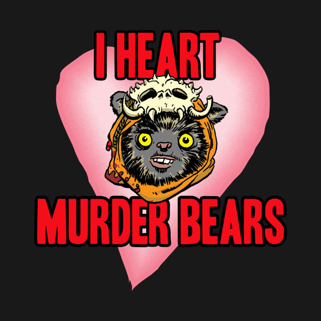 I Heart Murder Bears