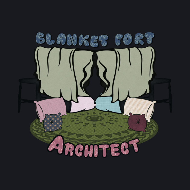 Blanket fort Architect