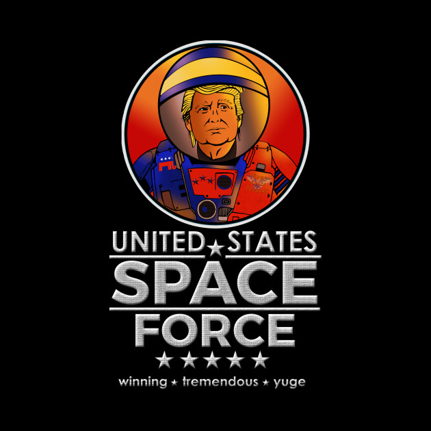 United States Space Force Make Space Great Again Space