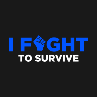 I Fight to Survive