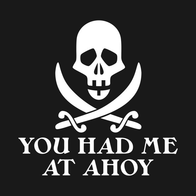 Had Me At Ahoy