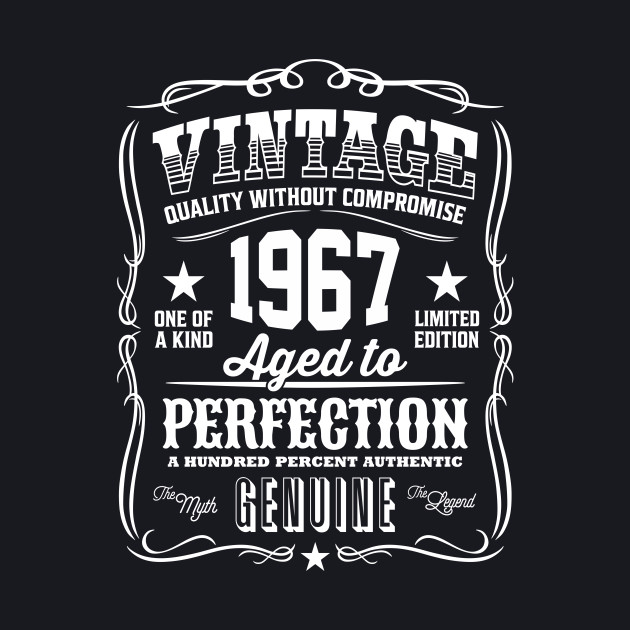 Vintage 1967 Aged to Perfection
