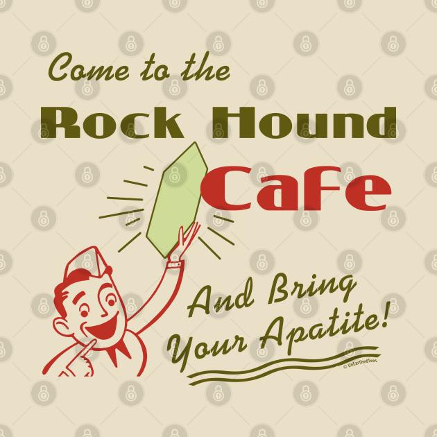 Rock Hound Cafe