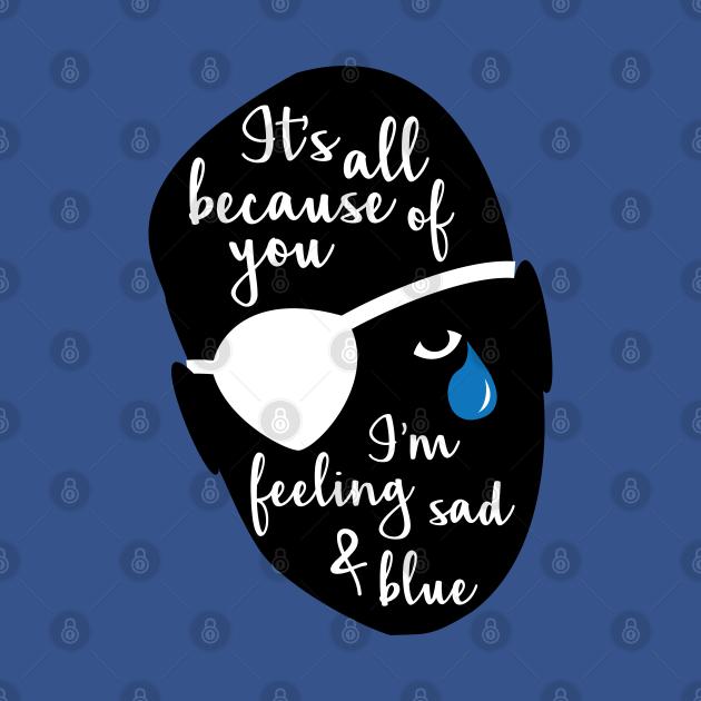 Sad & Blue