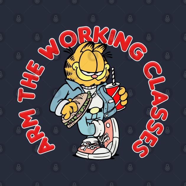 Arm The Working Classes / Garfield Meme Design