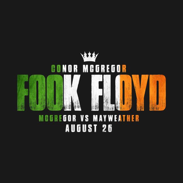 FOOK FLOYD - CONOR MCGREGOR