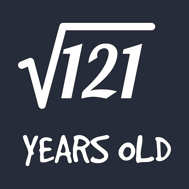 Square Root of 121: 11th Birthday 11 Years Old Boy Girl