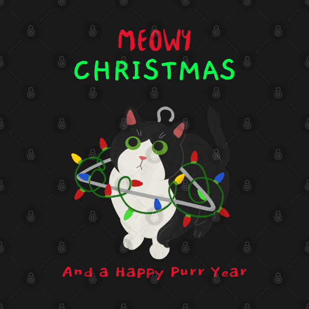 Meeowy Christmas And A Happy Purr Year
