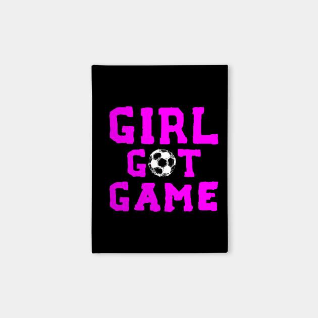 Girl Got Game