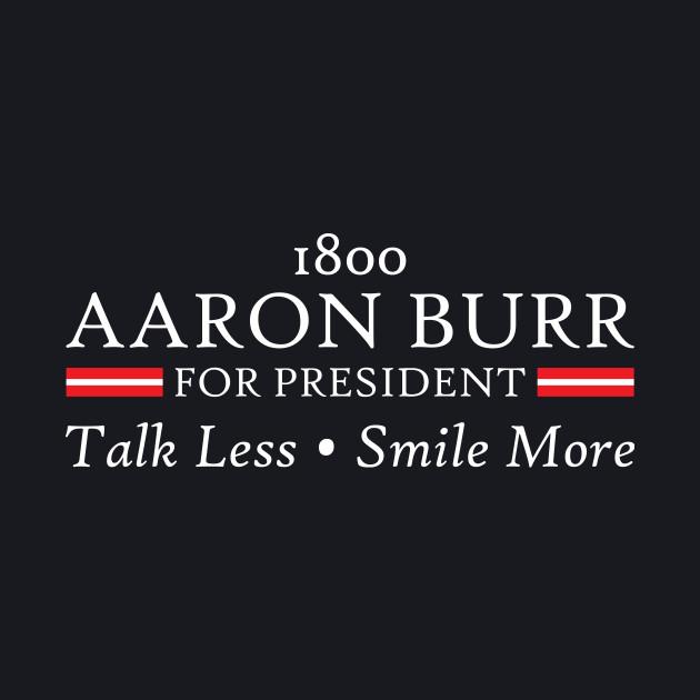 Burr For President