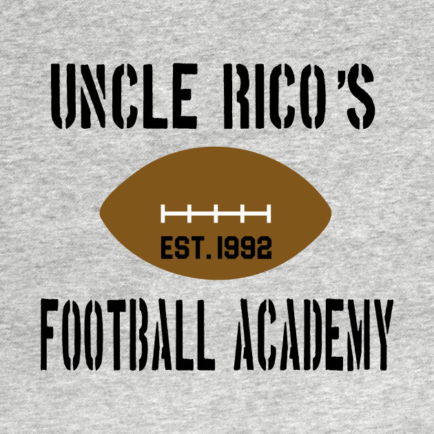 Uncle Rico's Football Academy - Napoleon Dynamite