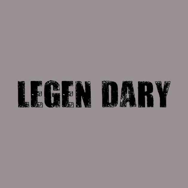 Legen Dary (Black)