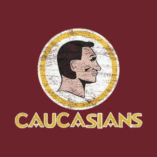 Non Native American Caucasians T-Shirt Indians redskins t-shirts