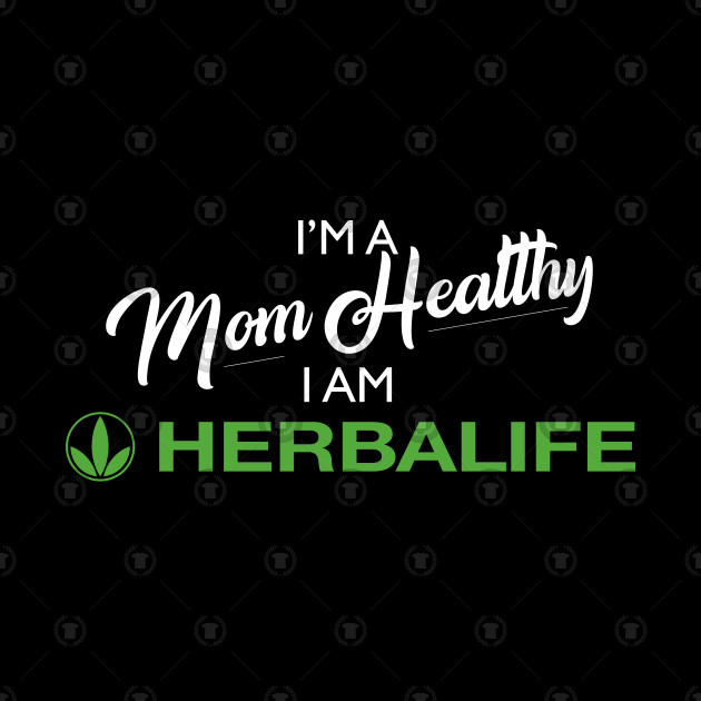 I'm A Mom Healthy, I am Herbalife